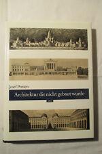 Architektur die nie gebaut wurde , Josef Ponten , 1987