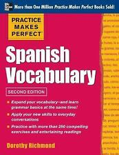 Practice Makes Perfect Spanish Vocabulary, 2nd Edition: With 240 Exercises + Fre