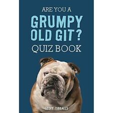 Are You a Grumpy Old Git? Quiz Book   -   UNUSED   -   9781782439400