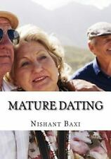 Mature Dating by Nishant Baxi (2015, Paperback, Large Type)