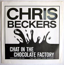 """7"""" Vinyl - CHAT IN THE CHOCOLATE FATORY - Chris Beckers"""