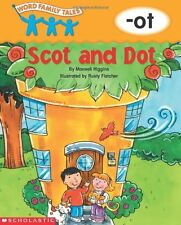 Word Family Tales (-ot: Scot And Dot)