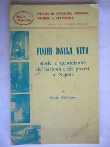 Fuori dalla vita Melidoro reportage barboni illustrato Giannini Napoli campania