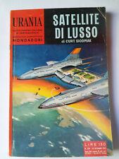 "Urania #239 ""Satellite di Lusso"" Curt Siodmak Mondadori 1960 buono"