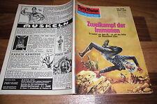 PERRY RHODAN  # 618 -- ZWEIKAMPF der IMMUNEN //  1. Auflage 1973