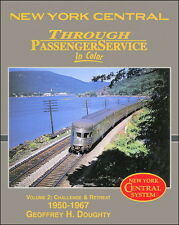 New York Central Through Passenger Service In Color Volume 2: Challenge