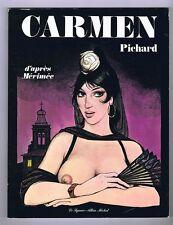PICHARD. Carmen d'après Mérimée. Albin Michel EO 1981