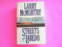 Streets of Laredo by Larry McMurtry 1993 First Edition 1st Print HCDJ Western