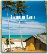 Living in Bahia by Lima, Monica