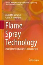 Topics in Mining, Metallurgy and Materials Engineering Ser.: Flame Spray...
