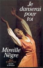 Je danserai pour toi (Le Temps d'une vie) (French Edition)