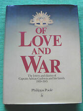 OF LOVE and WAR Diaries & Letters of POW Adrian Curlewis CHANGI Horror TRUE LIFE