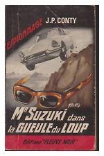FLEUVE NOIR ESPIONNAGE N°   520 MrSUZUKI DANS LA GUEULE DU LOUP CONTY EO 1965 BE