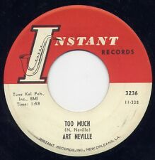 """ART NEVILLE - """"TOO MUCH""""  b/w """"THAT ROCK & ROLL BEAT"""" on INSTANT (M- )"""