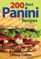 200 Best Panini Recipes by Tiffany Collins | Paperback Book | 9780778802013 | NE