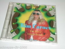 KIM CARNES TO LOVE SOMEBODY CD MIT EVERYTHING HAS GOT TO BE FREE - FELL IN LOVE