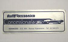 VECCHIO ADESIVO / Old Sticker CONCESSIONARIA VERMEZZO FORD (cm 15x6)