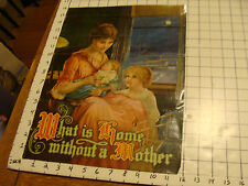 Vintage Print: WHAT IS HOME without a MOTHER, creased byt old, mother & 2 girls