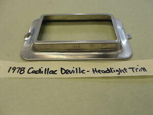 Factory Original 1978 Cadillac DeVille HEADLIGHT BUCKET BEZEL TRIM RING 78