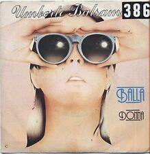 """UMBERTO BALSAMO - Balla / Donna - VINYL 7"""" 45 LP 1979 VG+/VG- CONDITION"""