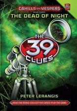 The Dead of Night  (The 39 Clues: Cahills vs. Vespers, Book 3) - Library Edition