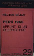 Be'jar Hector: PERU' 1965 APPUNTI DI UN GUERRIGLIERO. Traduzione di Elter Ner...