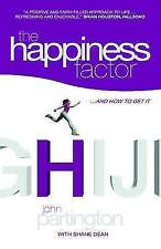 The Happiness Factor: .. and How to Get It,John Partington