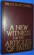A New Witness for the Articles of Faith by Bruce R. McConkie