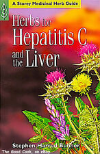 New Herbs for Hepatitis C and the Liver by Stephen Harrod Buhner Herb Guide Book