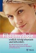 Fibromyalgie - endlich richtig erkennen und behandeln! v... | Buch | Zustand gut