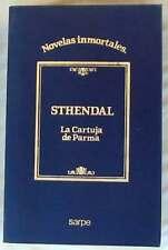 LA CARTUJA DE PARMA - STHENDAL - NOVELAS INMORTALES SARPE 1984 - VER