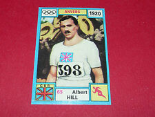 N°65 ALBERT HILL 1920 PANINI OLYMPIA 1896 - 1972 JEUX OLYMPIQUES OLYMPIC GAMES