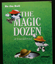 "GOLF BOOK, THE MAGIC DOZEN AT EMERALD POND, SELLEERS, BROWN, ""SIGNED BY BOTH"""