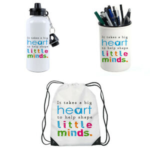 It Takes a Big Heart to Help Shape Little Minds Pencil Pot,Water Bottle,Gym Bag.