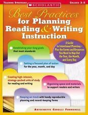 Best Practices for Planning Reading & Writing Instruction: A Guide to Intention