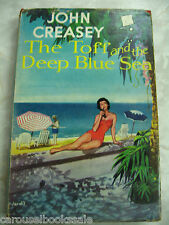 The Toff and the Deep Blue Sea John Creasey Vintage 1st UK hcdj 1955 A15