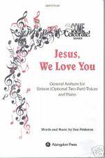Jesus We Love You Dan Pinkston Sheet Music 2002
