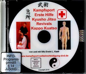 Erste Hilfe im Kampfsport mit Kyusho Jitsu – Kuatso, Kappo, Revival DVD