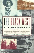 The Black West: A Documentary and Pictorial History of the African American Role