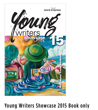 Young Writers Showcase 2015 Book only (English Extension 2  HSC)