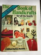 The book of handicrafts for all the family by Eve Harlow