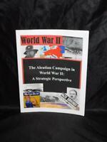 WW2 Alaska The Aleutian Campaign in World War II Strategic Perspective Polhsmus