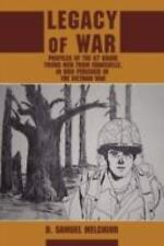 Legacy of War: Profiles of the 67 Brave Young Men from Evansville, in Who Perish
