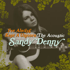 Sandy Denny - I've Always Kept A Unicorn - The Acoustic Sandy Denny (NEW 2 x CD)