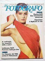 IL FOTOGRAFO N. 93 GENNAIO 1985 LEIDMANN - SIEFF - FRANCO FONTANA-BRUNO BARBERY