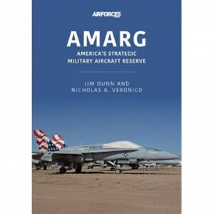 AMARG Americas Strategic Military Aircraft Reserve book