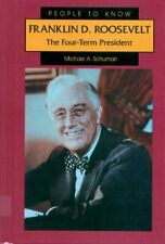 Franklin D. Roosevelt: The Four-Term President (Pe