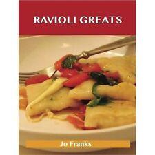 Ravioli Greats : Delicious Ravioli Recipes, the Top 55 Ravioli Recipes by Jo...