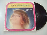 """Mina  – Non Credere - Disco Vinile 45 Giri 7"""" Stampa ITALIA 1969"""