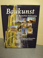 Baukunst im deutschen Südwesten Architekten und Baumeister Architektur